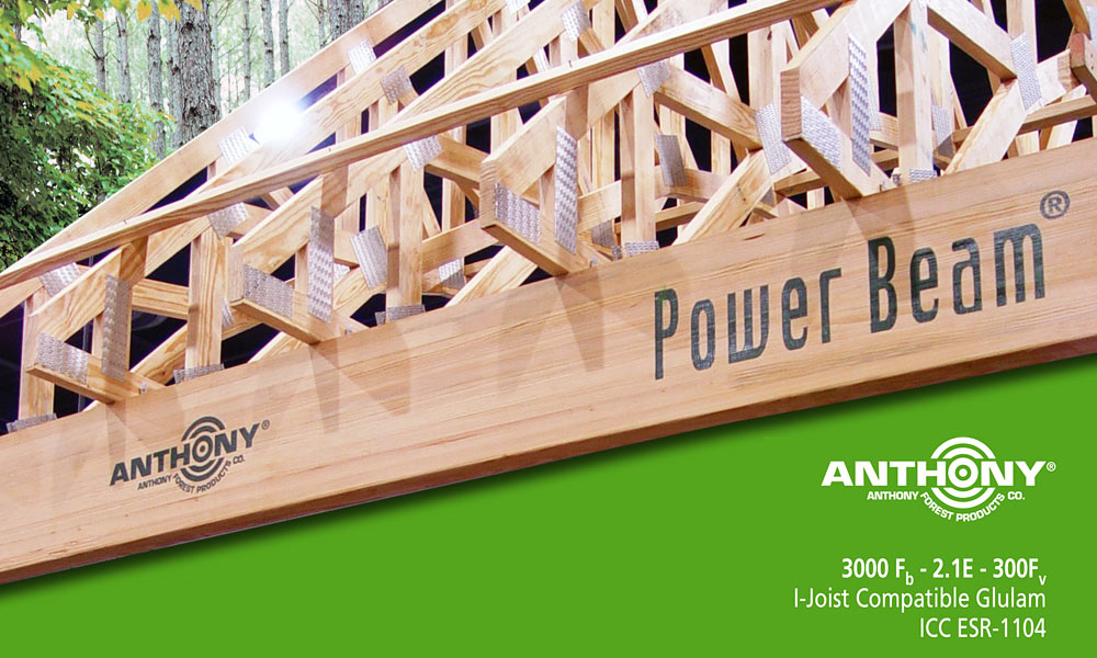 Power Beam | Anthony Forest Products Co